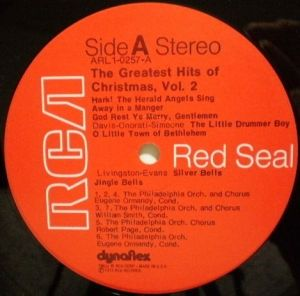 RCA Red Seal ARL1-0257, A Stunning Sound Spectacular, The Greatest Hits of Christmas, Volume2