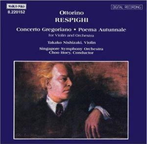 Malco Polo 8.220152, RESPIGHI: Concerto Gregoriano / Poema Autunnale