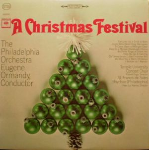 Columbia Masterworks MS-6039, A Christmas Festival, Eugene Ormandy & The Philadelphia Orchestra