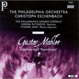 "Ondine ODE 1134-2D, CD, The Philadelphia Orchestra/Christoph Eschenbach Mahler - Symphony no.2 ""Ressurection"""
