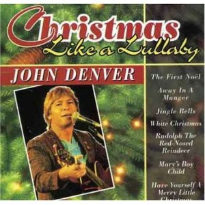 John Denver - Christmas Like a Lullaby Windstar