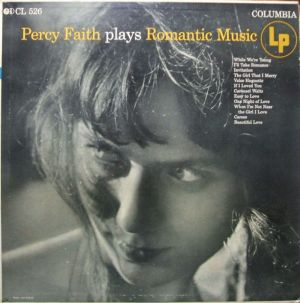 Columbia CL526 Percy Faith plays Romantic Music jacket