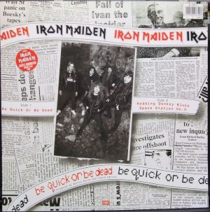 EMI - IRON MAIDEN - Be Quick or Be Dead 1992 Liner Notes?