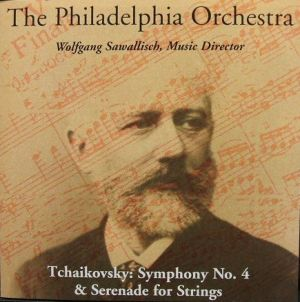 POA Sawallisch & Philadelphia - Tchaikovsky Symphony no.4 & Serenade for Strings