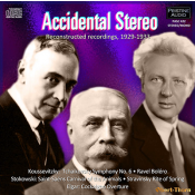 ACCIDENTAL STEREO - Reconstructed Recordings, 1929-1933 - Pristine Classical PASC422