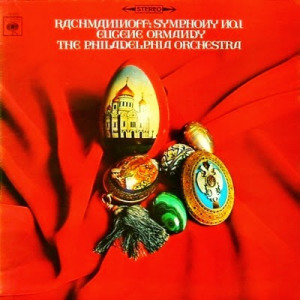 1967 recording of the Rachmaninoff Symphony no. 1 by the Philadelphia Orchestra, cond. Eugene Ormandy